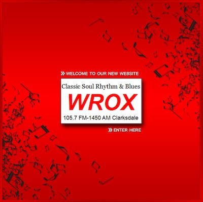WROX is Alive and Well and Streaming from Clarksdale – heart of the Mississippi Delta