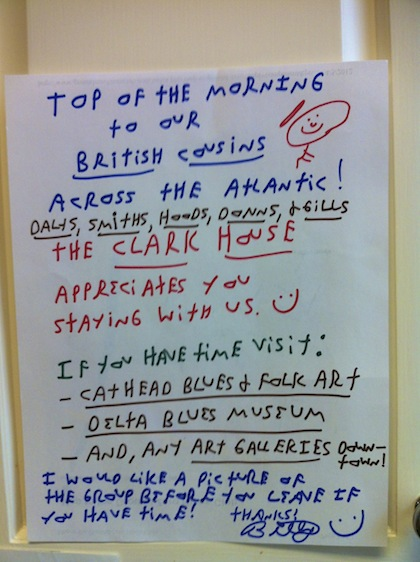 A good morning note from Poor William for his British guests at the Clark House Residential Inn. Photo by DELTA BOHEMIAN