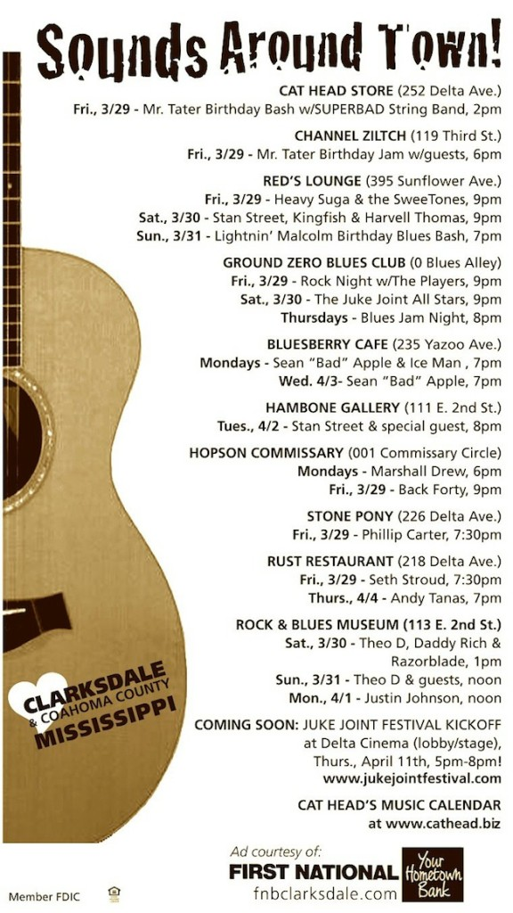 SOUNDS AROUND TOWN IN CLARKSDALE  March 25th thru 31st 2013