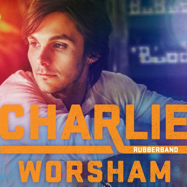 Snap it Back – Charlie Worsham RUBBERBAND CD