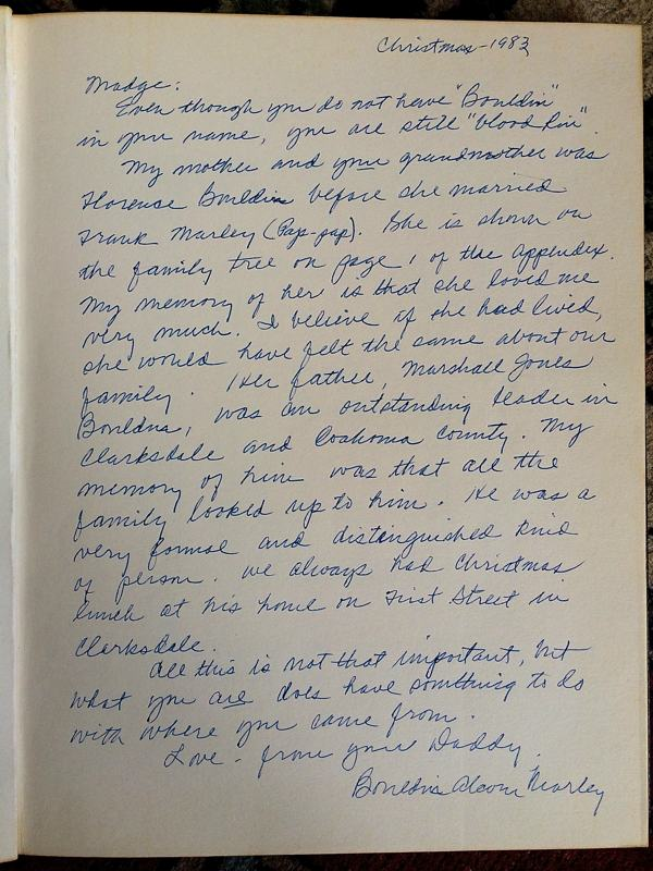 Note written to me by my father Bouldin Alcorn Marley in the front of the Bouldin Family book. In it he describes my Great Grandfather Marshall Bouldin Sr., leader in Clarksdale and Coahoma Country.