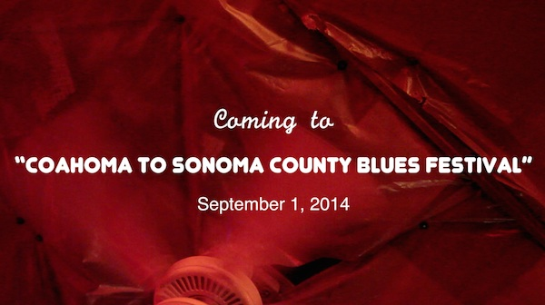 Third Coahoma to Sonoma County Blues Festival