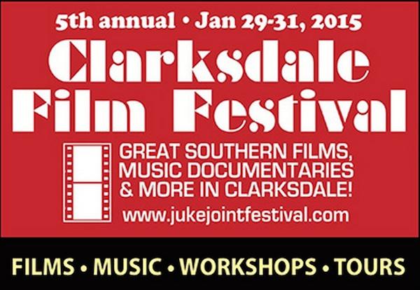 Clarksdale Film Festival 2015