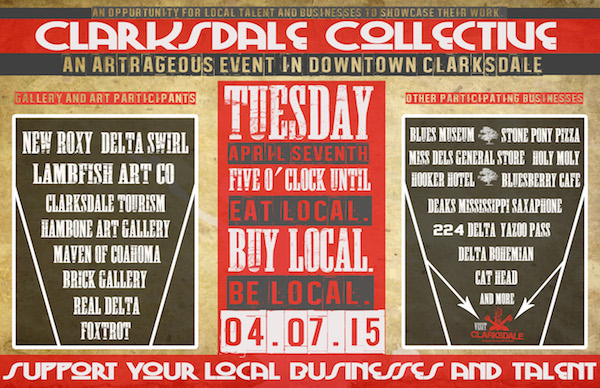 Poster for Clarksdale Collective Artrageous Event in Downtown Clarksdale