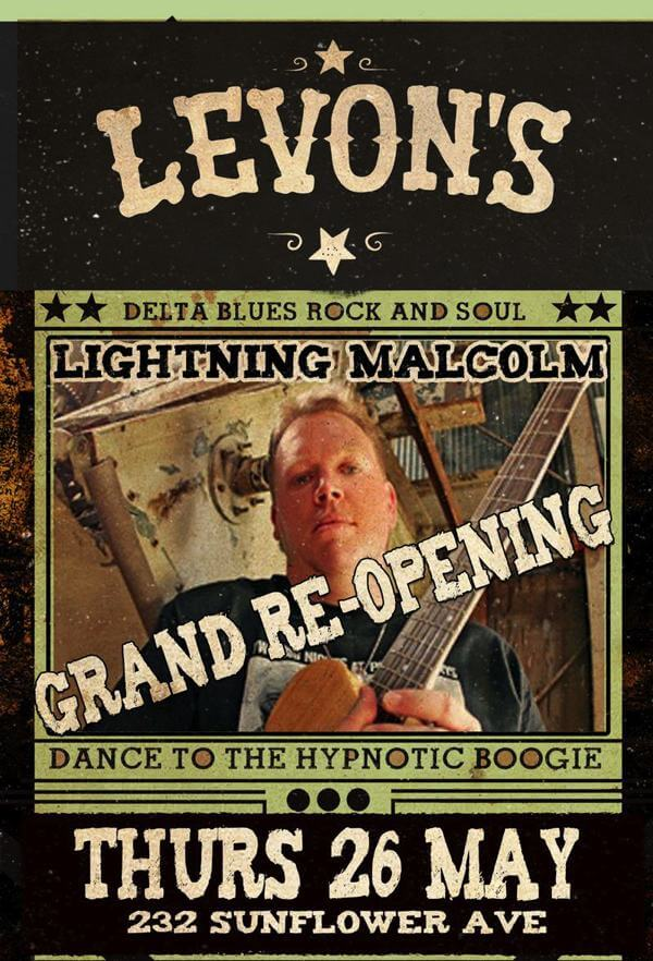 GRAND REOPENING LEVON'S BAR & GRILL