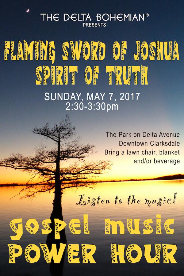 Delta Bohemian presents Flaming Sword of Joshua Spirit of Truth Gospel Music Power Hour