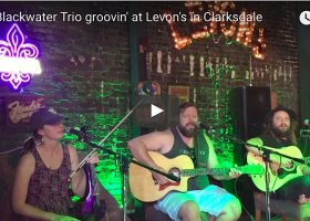 Clarksdale Sunday Afternoon Music at Levon's with The Blackwater Trio