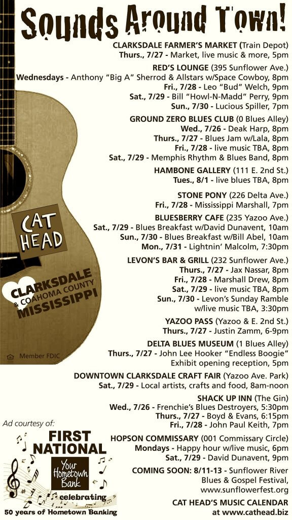Sounds Around Town in Clarksdale week starting Thursday, July 27, 2017.