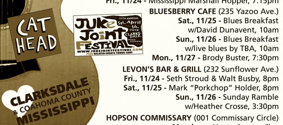 Sounds Around Town in Clarksdale week starting Thursday, November 24, 2017.