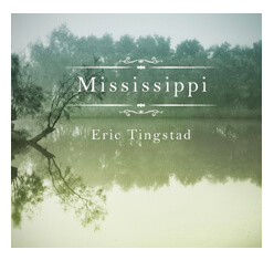 Mississippi CD by Eric Tingstad
