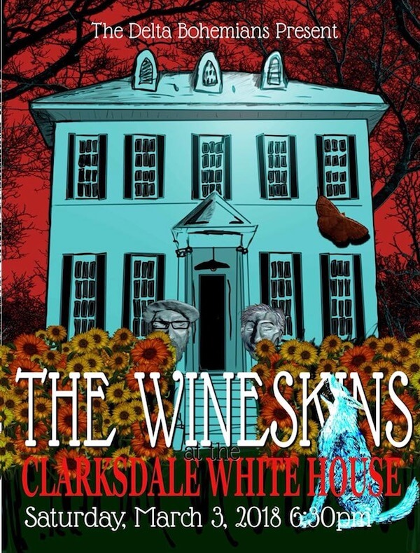 Poster designed by Blake Hill for the Home Concert with The Wineskins at the Clarksdale White House