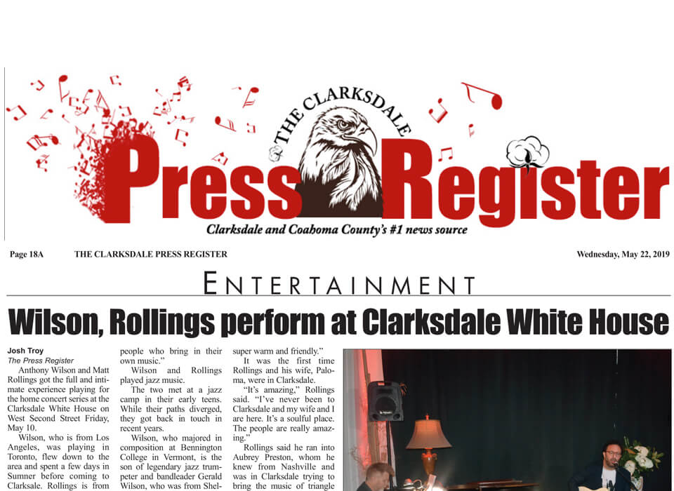 Josh Troy reports Wilson Rollings perform at Clarksdale White House