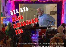 Bye Bye Miss American Pie with David Elliott Home Concert Series